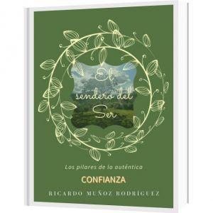 Libro con solapas El sendero del Ser Ricardo Muñoz Rodríguez